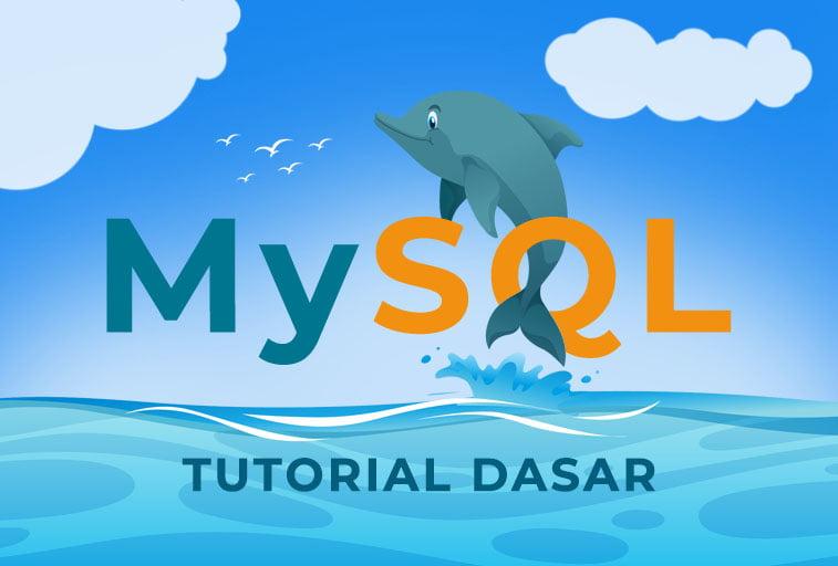 Tutorial Dasar MySQL