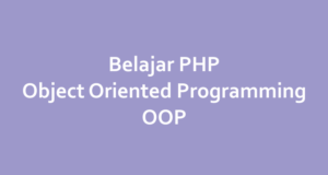 Pengertian Object Oriented Programming PHP